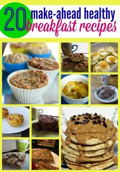 20 Make ahead healthy breakfast recipes - perfect for those busy mornings when you need something fast.