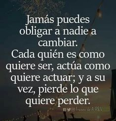 New Quotes Life Lessons Wisdom Feelings 55 Ideas Truth Quotes, New Quotes, Wisdom Quotes, Love Quotes, Funny Quotes, Qoutes, Fact Quotes, Spanish Inspirational Quotes, Spanish Quotes