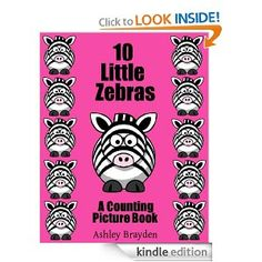 Teach your child how to count to ten with this fun '10 Little Zebras: A Counting Picture Book'  featuring an adorable little zebra. Watch the delight in your child's face as he or she counts the zebras on each page up to the number ten.