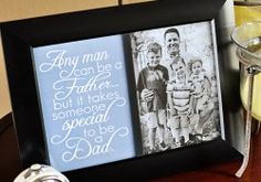 Father's Day Free Printable: Dad Quote ~ frame on its own, next to a photo, or as part of a collage; available in 2 sizes and 3 colors | Fiv...