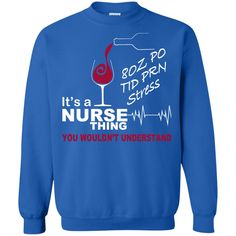 Its A Nurse Thing You Wouldnt Understand Sweatshirts