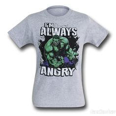 Hulk Always Angry T-Shirt