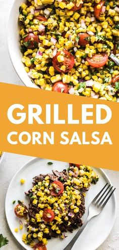 Made with grilled corn, grilled limes, cherry tomatoes, onions and more, this Grilled Corn Salsa recipe is an easy and healthy appetizer and side dish! Healthy Appetizers, Appetizer Recipes, Dinner Recipes, Salad Recipes Gluten Free, Vegan Recipes, Tortillas, Fresco, Healthy Mexican Recipes, Corn Salsa