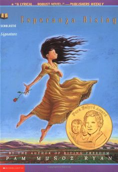 Esperanza Rising--one of my top choices for my 4th and 5th grade girls
