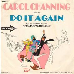 Channing Carol sings Do It Again from film Thoroughly Modern Millie Decca 45rpm 1967
