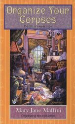 The Charlotte Adams mystery series by Mary Jane Maffini. These are set in upstate New York, and the main character is a professional organizer. There are lots of great organizing tips in each of the books, and she has two cute miniature dachshunds. I wish Ms Maffini would write more of them!