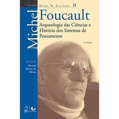 Livro - Arqueologia das Ciências e História dos Sistemas de Pensamento - Coleção Ditos e Escritos - Volume 2