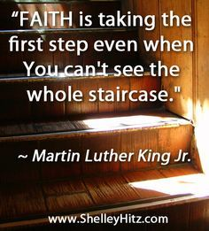 Martin Luther King, Jr. understood the essence of faith.