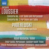 LOUSSIER, J.: Violin Concertos Nos. 1 and 2 / PADEREWSKI, I.J.: Violin Sonata (Kostecki, Iwicki, Hauer, Polish Philharmonic Chamber Orchestr...