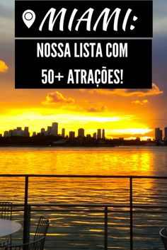 Miami 50+ top atrações! Nossa lista completa! - Miami 50+ top attractions! Our complete list!