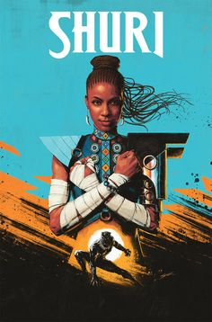 SHURI - Now, the Black Panther's techno-genius sister launches her own adventures written by author Nnedi Okorafor and drawn by Leonardo Romero. Black Panther Marvel, Black Panther Poster, Shuri Black Panther, Black Panthers, Marvel Comics, Hq Marvel, Marvel Heroes, Cosmic Comics, Marvel Women