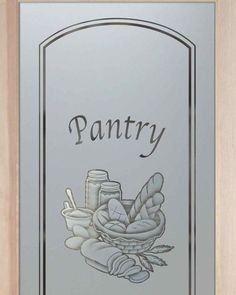 Bread Basket Pantry Door   2D Sandblasted Etched Glass Pantry Door By Sans  Soucie Art Glass