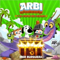 ARBI y el cofre del tesoro - Libro Realidad Aumentada: Amazon.es: Iker Burguera: Libros