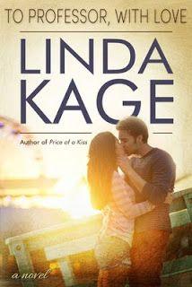 To Professor, with love - Forbidden Men #02 - Linda Kage  Read more: http://devonshy1.blogspot.com/2016_03_01_archive.html#ixzz4OC6E909S