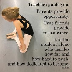 It is the student who decides – Dance Archive Dancer Quotes, Ballet Quotes, Dance Photos, Dance Pictures, Words Quotes, Life Quotes, Sayings, Great Quotes, Inspirational Quotes