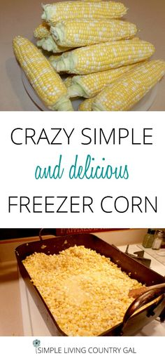 Freezing corn is super easy and yummy to. Take the time to fill your freezer with this yummy recipe you can enjoy all winter long! via @SLcountrygal
