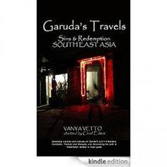 Garuda's Travels: Sins and Redemptions by Vanya Veto Genre: Travel. Format: eBook