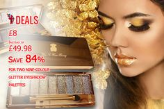 £8 INSTEAD OF £49.98 (FROM ALVI'S FASHION) FOR TWO NINE-COLOUR GLITTER EYESHADOW PALETTES - ENJOY 19 SHIMMERING SHADES AND #SAVE 84% http://www.grabdeals.today/uk-en/deal_detail/11733