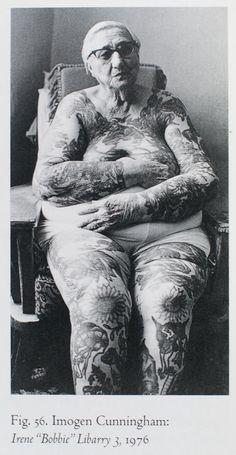 "photos by female photographer Imogen Cunningham, 1976. Irene ""Bobbie"" Libarry. tattooed woman. sideshow. nonagenarian. carnival. freak show."