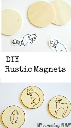 DIY rustic magnets! Made from cheap wood circles from walmart.