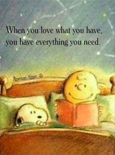 snoopy,charliebrown-It's a great day Lovies. peanuts snoopy charliebrown charlesschulzHappiness is a state of mind, Great Quotes, Quotes To Live By, Me Quotes, Motivational Quotes, Funny Quotes, Simple Happy Quotes, Simple Things Quotes, Sad Sayings, Inspirational Quotes For Kids