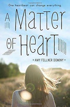 A Matter of Heart by Amy Fellner Dominy http://www.amazon.com/dp/0385744439/ref=cm_sw_r_pi_dp_6zEDwb04C6S37