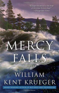 Mercy Falls: A Novel (Cork O'Connor): William Kent Krueger: 9781439157800: Amazon.com: Books