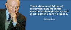 Octavian Paler-citate Stele, Poems, Messages, Quotes, Quotations, Poetry, Verses, Qoutes