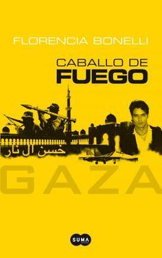 (2013) Caballo de Fuego Gaza