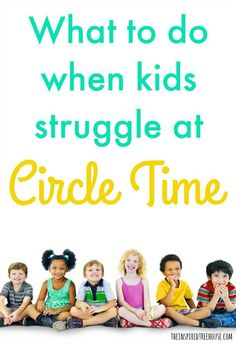 The Inspired Treehouse Check Out Some Of Our Best Circle Time Ideas Tips