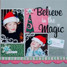 """Believe in the Magic"" by brown eyed girl, as seen in the Club CK Idea Galleries. #scrapbook #scrapbooking #creatingkeepsakes"