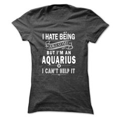 This funny birthday Zodiac gift is a great for you and someone who born in Aquarius Awesome Aquarius born in Aquarius Tee Shirts T-Shirts Legging Mug Hat Zodiac birth gift