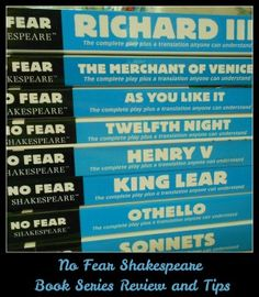 """No Fear Shakespeare Series by Spark Notes - review by @Barb """"These books give a side by side rendition of the play with the original text on the left page and a modern translation on the right page."""""""