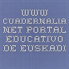 www.cuadernalia.net. Portal educativo de Euskadi.