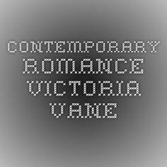 Contemporary Romance - VICTORIA VANE