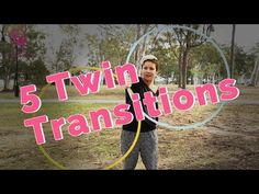 5 Twin Transitions | Twin Hoops Tutorials