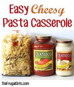 Easy Cheesy Pasta Casserole Recipe