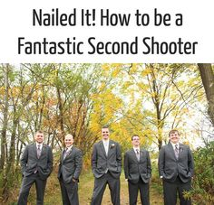 Nailed It! How to Be a Fantastic Second Shooter and How to Find Second Shooter Jobs (via The Modern Tog)