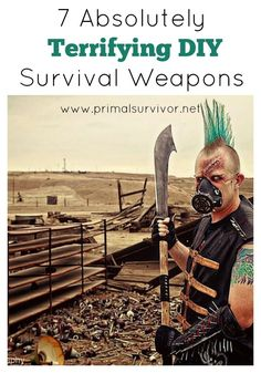 It is The End of the World As We Know It, there are mobs of starving people rioting outside, and your stockpile of ammo is all gone. What are you going to do? In a total SHTF situation, you will be happy to know how to make these absolutely terrifying homemade survival weapons. Emergency Preparedness.