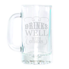 Beer Mug - Drinks Well with Others