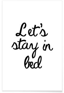 Let's Stay In Bed - JUNIQE - Premium Poster