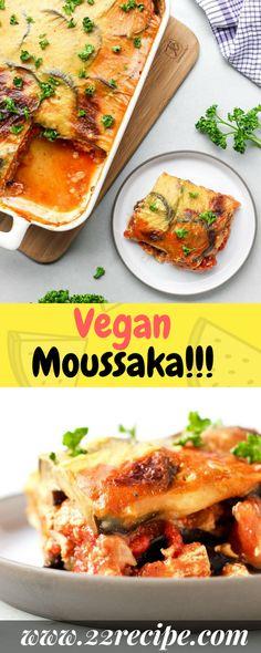 Vegan Moussaka!!! - 22 Recipe