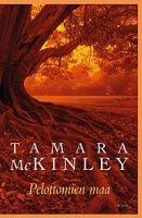 Tamara McKinley: Pelottomien maa
