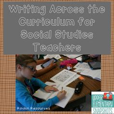 Writing Across the Curriculum for Social Studies Teachers- great ideas to tie writing into different history units- Native Americans, Western Expansion, etc.....