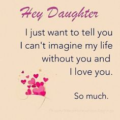 1551 Best I Love My Daughter Images In 2019 Thinking About You Te