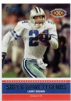2011 Topps Super Bowl Legends #SBLXXX Larry Brown - Dallas Cowboys (Football Cards) by Topps Super Bowl Legends. $0.40. 2011 Topps Super Bowl Legends #SBLXXX Larry Brown - Dallas Cowboys (Football Cards)