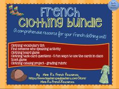 French vocabulary clothing bundle - writing and speaking activities, games, puzzles, quizzes, and a project + rubric.