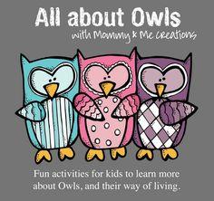 @Stephanie Close Macias Teagarden...tons of owl crafts and center activities!