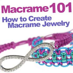 Macrame 101 at www.beadaholique.com - Instructional videos