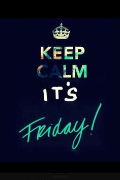 #TGIF #It'sFriday